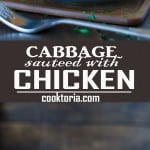 Succulent cabbage sauteed with tender chicken and vegetables. Just a few ingredients and about 15 minutes of active time make up this delicious dinner. This is my #1 Best Recipe yet! ? tgncooking.com